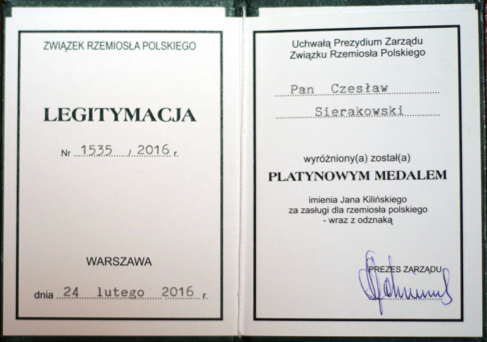A certificate added to Jan Kiliński Platinum Medal- given by Polish Craft Association for the appreciation of the services in 2016